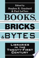 Books, Bricks and Bytes