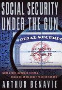 Social Security Under the Gun