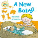 Oxford Reading Tree Read With Biff  Chip  and Kipper  First Experiences  A New Baby