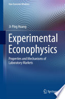 Experimental Econophysics