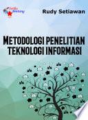 Metodologi Penelitian Teknologi Informasi