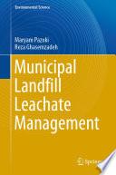 Municipal Landfill Leachate Management