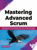 Mastering Advanced Scrum