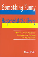Something Funny Happened at the Library