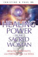 The Healing Power of the Sacred Woman Pdf/ePub eBook
