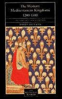 The Western Mediterranean Kingdoms  1200 1500