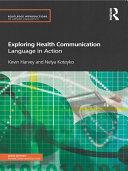 Exploring Health Communication