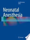 Neonatal Anesthesia