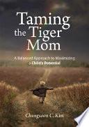 Taming the Tiger Mom