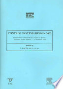 Control Systems Design 2003 (CSD '03)  : A Proceedings Volume from the 2nd IFAC Conference, Bratislava, Slovak Republic, 7-10 September 2003