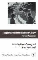 Europeanization in the Twentieth Century