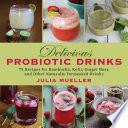 Delicious Probiotic Drinks Book PDF