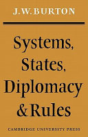 Systems, States, Diplomacy and Rules