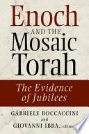 Enoch And The Mosaic Torah