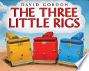 The Three Little Rigs David Gordon Cover