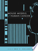 Mouse Models of Human Cancer