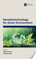 Nanobiotechnology for Green Environment