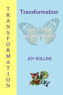 Transformation  God s Path Out of Obesity