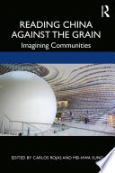 Reading China Against the Grain