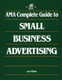 AMA Complete Guide to Small Business Advertising