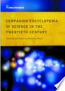 Companion to Science in the Twentieth Century