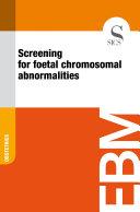 Screening for foetal chromosomal abnormalities