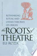 The Roots Of Theatre