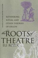 The Roots of Theatre Pdf/ePub eBook