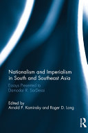 Nationalism and Imperialism in South and Southeast Asia: ...