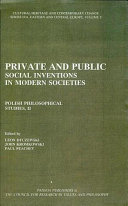 Private and Public Social Inventions in Modern Societies