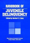 Handbook of Juvenile Delinquency