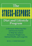 The Stress Response Diet and Lifestyle Program