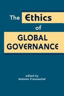The Ethics Of Global Governance Book PDF