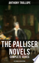 The Palliser Novels  Complete Series   All 6 Books in One Edition