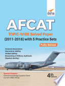 Afcat Topic Wise Solved Papers 2011 18 With 5 Practice Sets 4th Edition