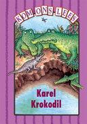 Books - Kom Ons Lees Pers Vlak: Karel Krokodil | ISBN 9780333599044