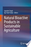 Natural Bioactive Products In Sustainable Agriculture Book PDF