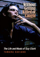 Without Getting Killed or Caught Book