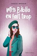 Miss Biblio en fait trop Book