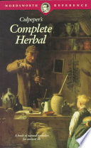 """Culpeper's Complete Herbal: A Book of Natural Remedies for Ancient Ills"" by Nicholas Culpeper"
