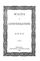 Waifs of Conversation