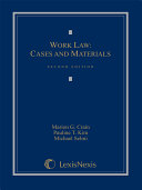 Work Law  Cases and Materials  Second Edition