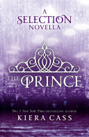 The Prince The Selection Novellas Book 1