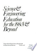 Science   Engineering Education for the 1980 s   Beyond Book
