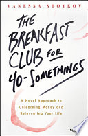 The Breakfast Club For 40 Somethings Book