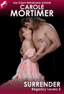 Pdf Surrender (Regency Lovers 5)