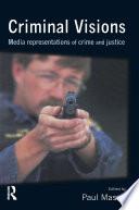 Criminal Visions