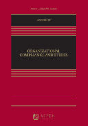Organizational Compliance and Ethics