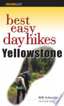 Best Easy Day Hikes Yellowstone  2nd