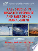 """Case Studies in Disaster Response and Emergency Management"" by Nicolas A. Valcik, Paul E. Tracy"